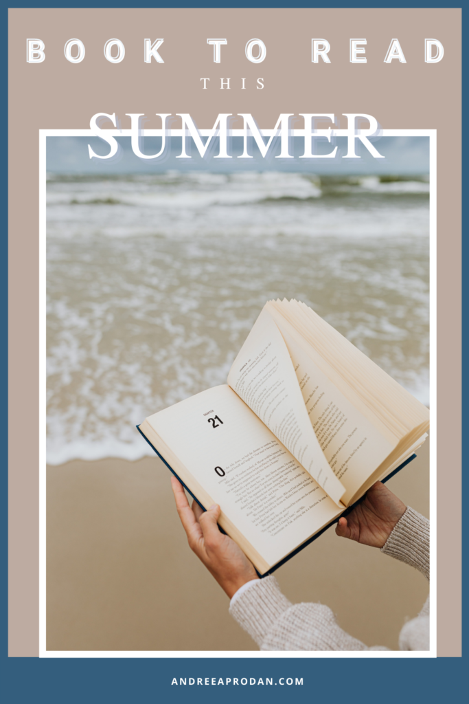 Andreea-Prodan-BOOK-TO-READ-THIS-SUMMER-683x1024 BOOKS TO READ THIS SUMMER LIFESTYLE PERSONAL GROWTH